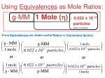 using equivalences as mole ratios