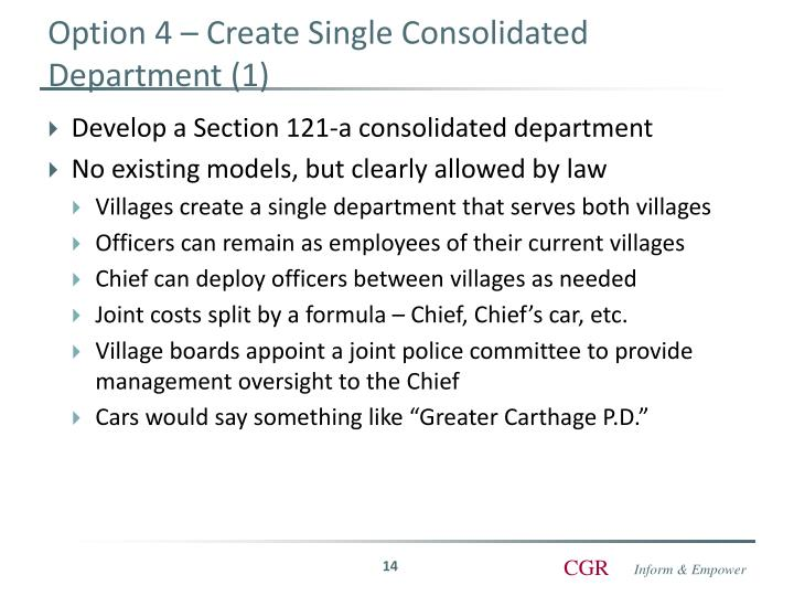 Option 4 – Create Single Consolidated Department (1)
