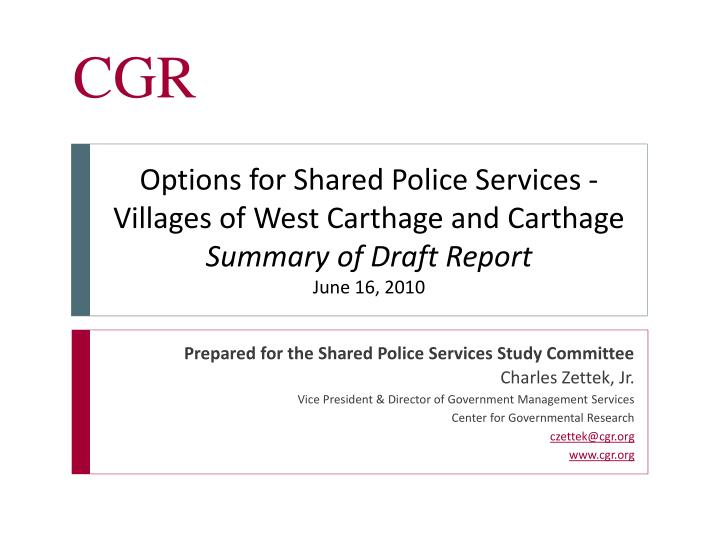 Options for Shared Police Services -Villages of West Carthage and Carthage