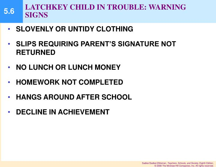 LATCHKEY CHILD IN TROUBLE: WARNING SIGNS