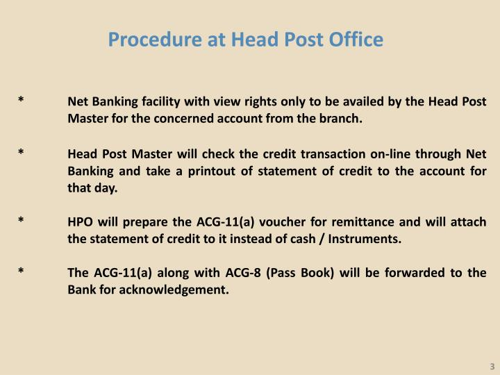 Procedure at head post office