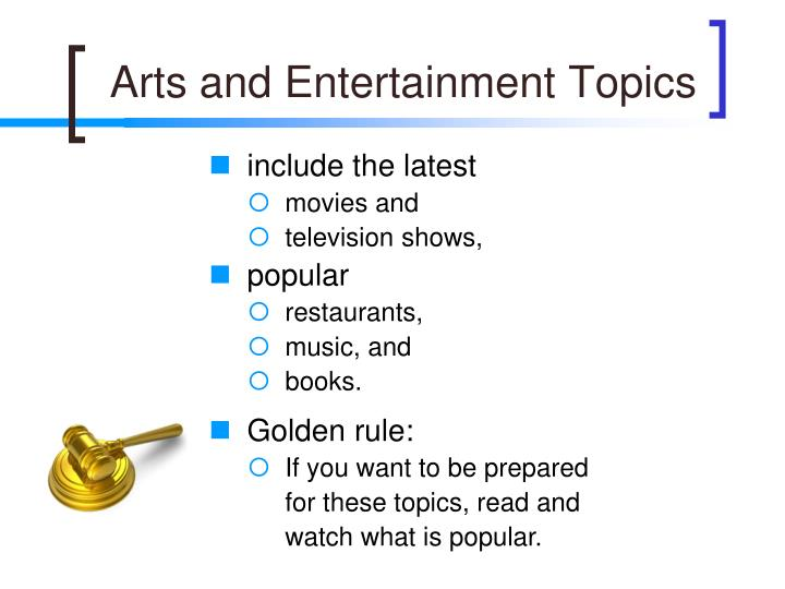 Arts and Entertainment Topics