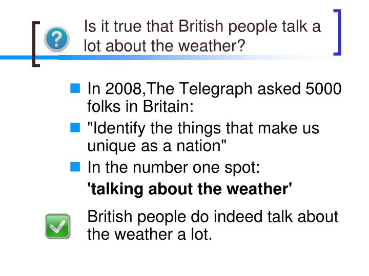 Is it true that British people talk a lot about the weather?