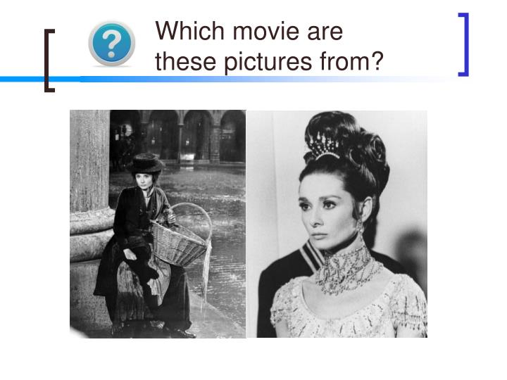 Which movie are
