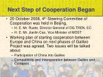 next step of cooperation began