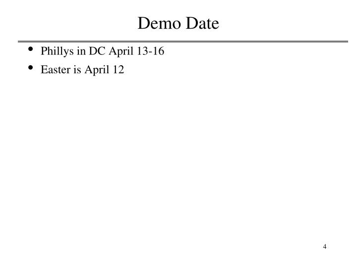 Demo Date