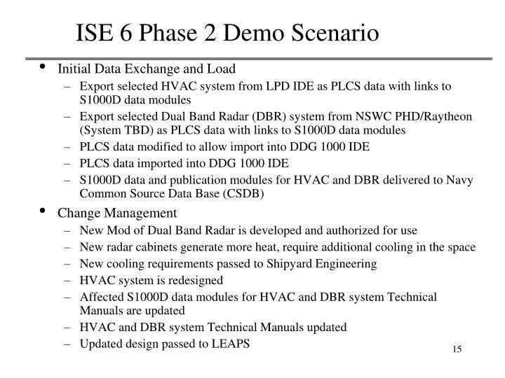 ISE 6 Phase 2 Demo Scenario