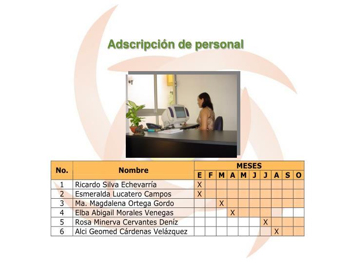 Adscripción de personal