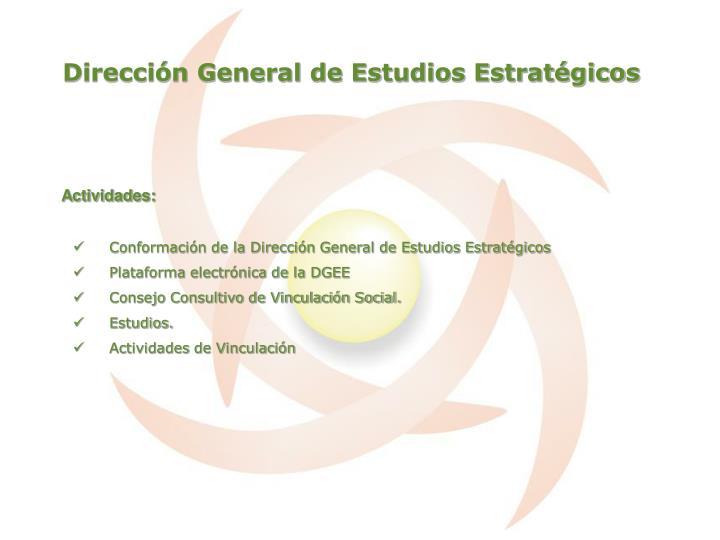 Dirección General de Estudios Estratégicos