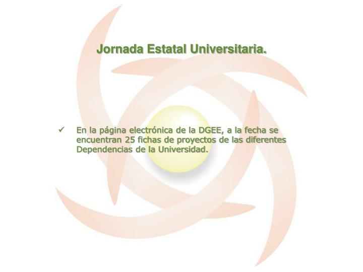 Jornada Estatal Universitaria.