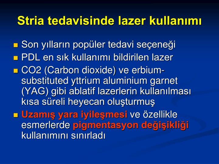 Stria tedavisinde lazer kullanımı