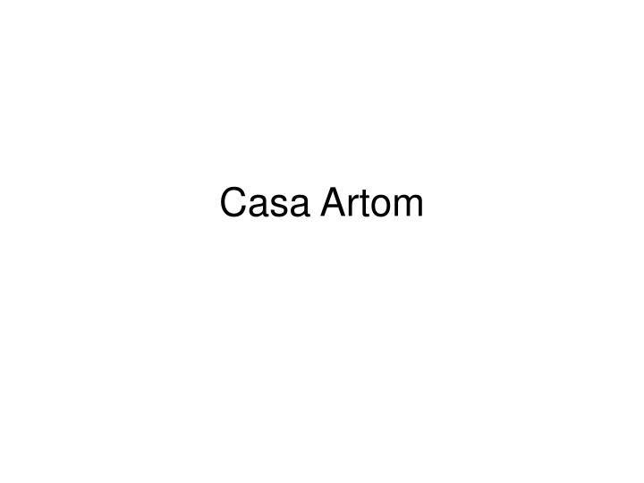 Casa Artom