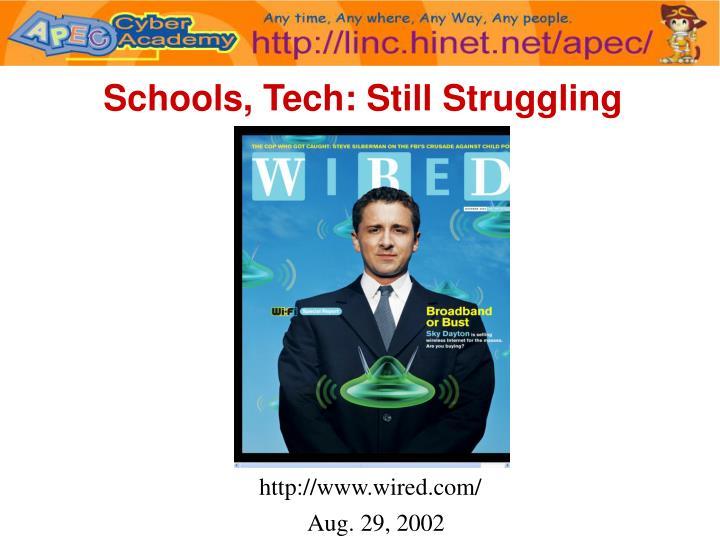 Schools, Tech: Still Struggling