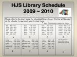 hjs library schedule 2009 2010