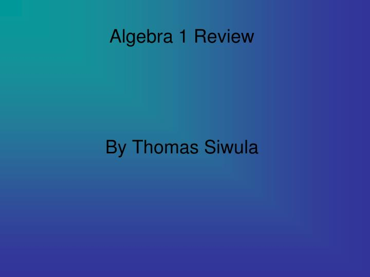 Algebra 1 Review
