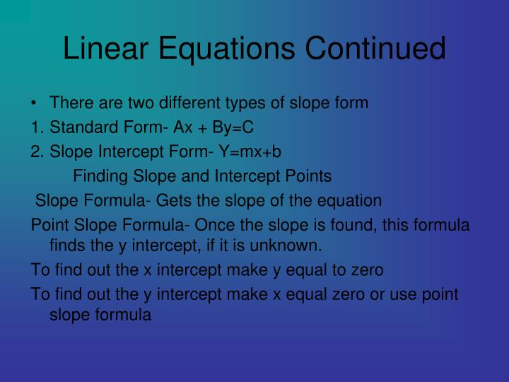 Linear Equations Continued