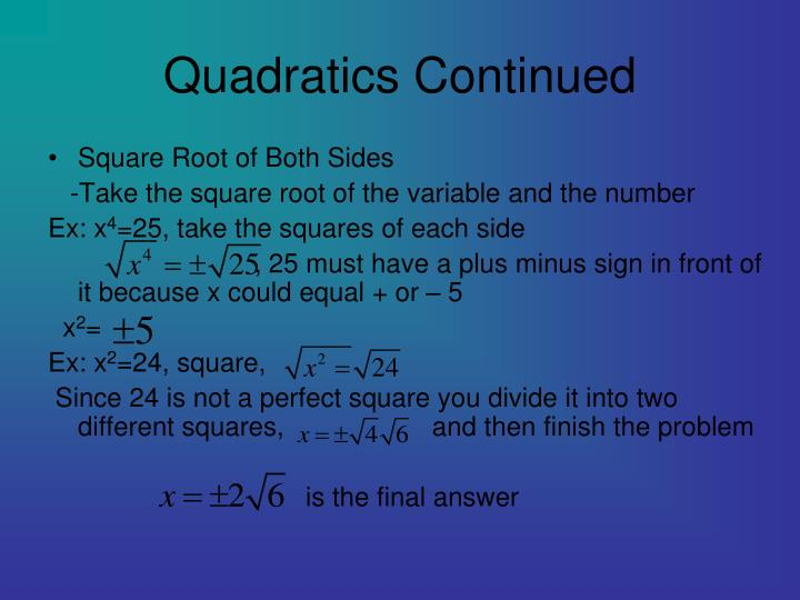 Quadratics Continued