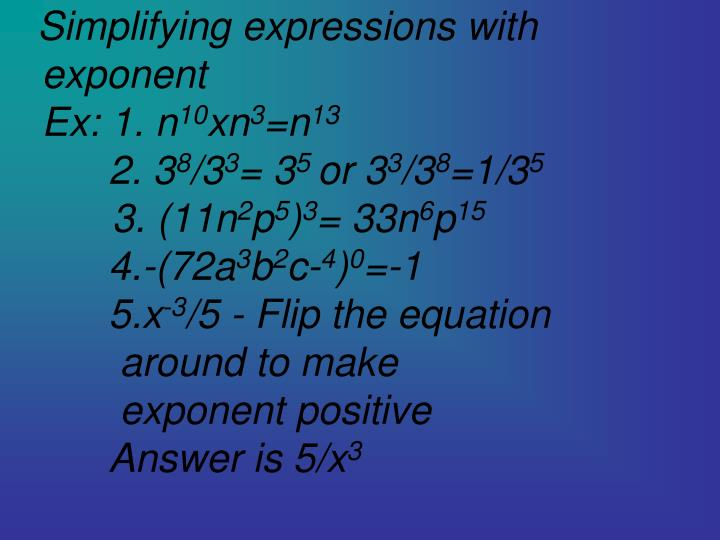 Simplifying expressions with exponent