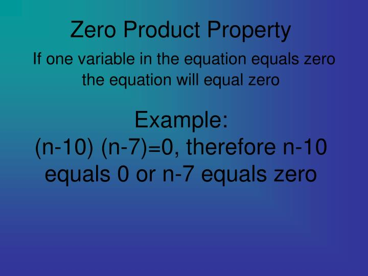 Zero Product Property