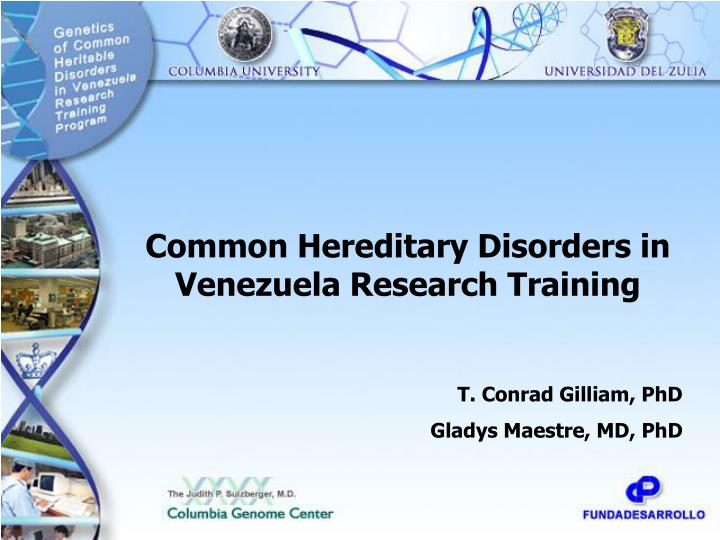 Common Hereditary Disorders in Venezuela Research Training