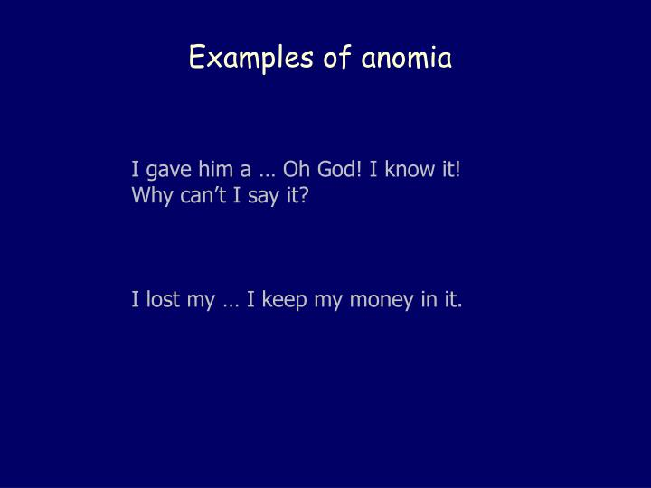 Examples of anomia
