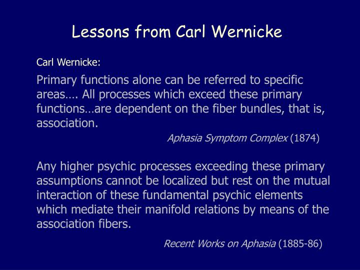 Lessons from Carl Wernicke