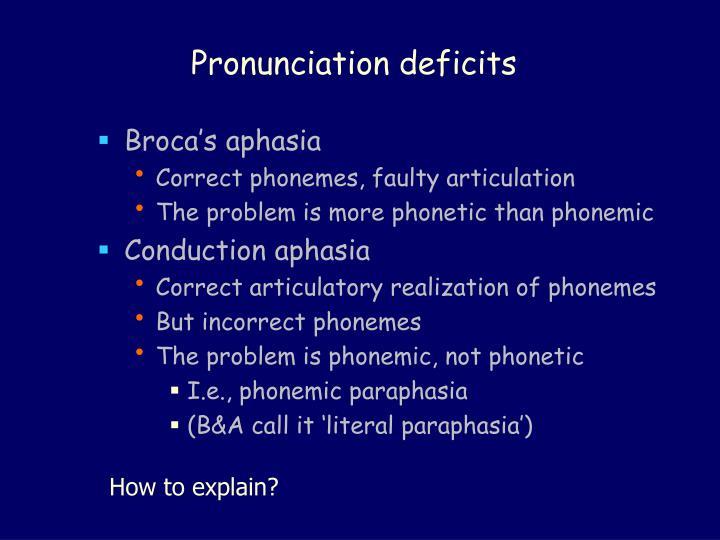 Pronunciation deficits