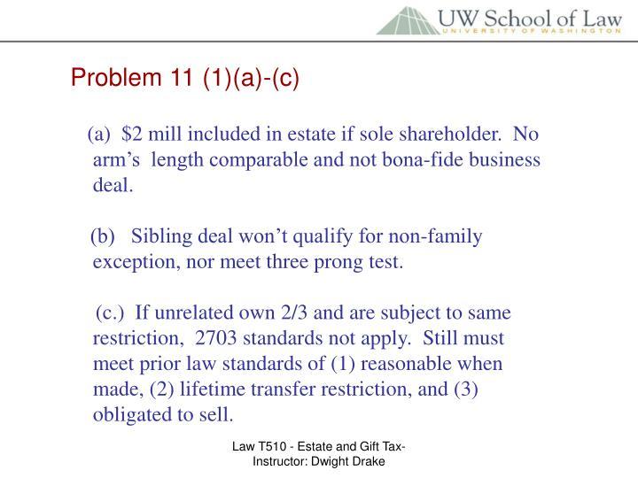 Problem 11 (1)(a)-(c)
