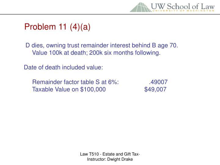 Problem 11 (4)(a)