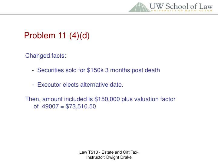 Problem 11 (4)(d)