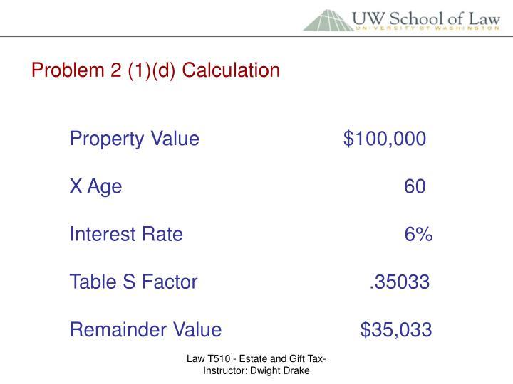 Problem 2 (1)(d) Calculation