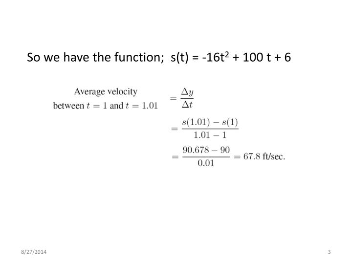 So we have the function;  s(t) = -16t