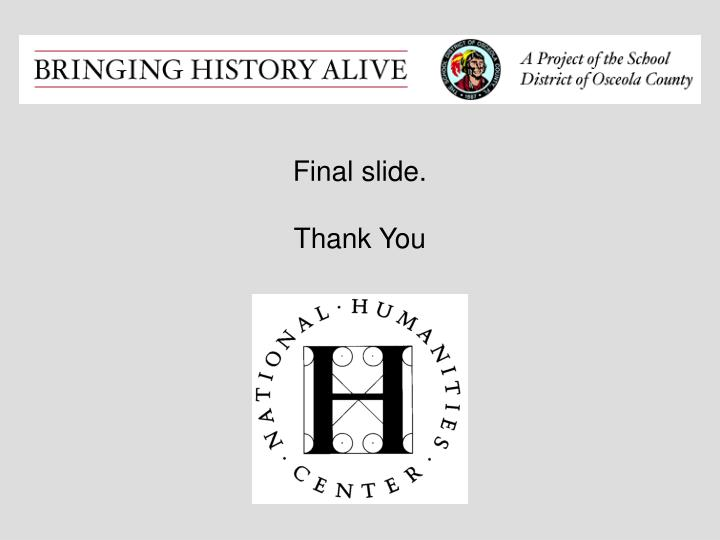 Final slide.