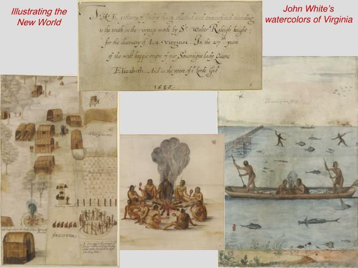 John White's watercolors of Virginia