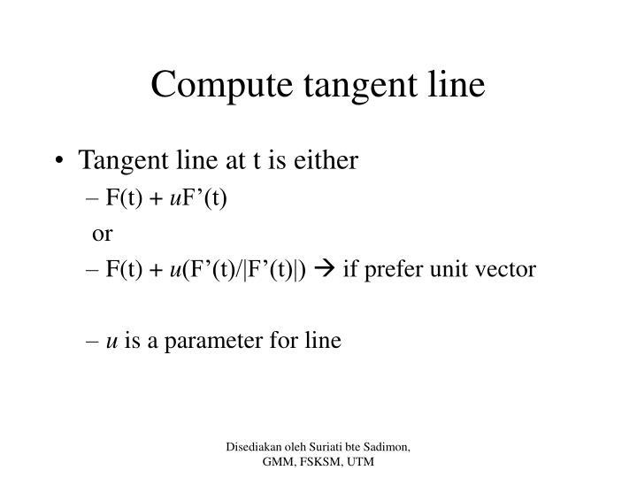 Compute tangent line