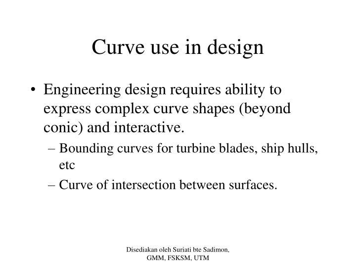 Curve use in design