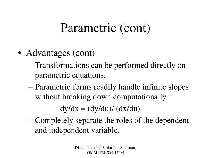 Parametric (cont)