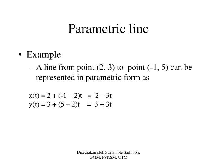 Parametric line