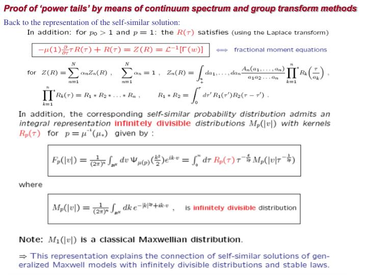 Proof of 'power tails' by means of continuum spectrum and group transform methods