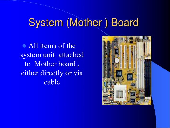 System (Mother ) Board