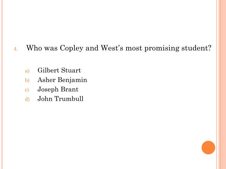 Who was Copley and West's most promising student?