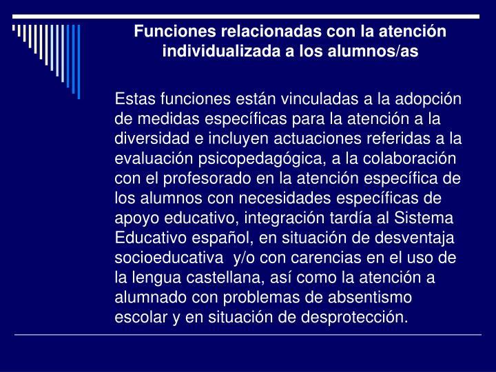 Funciones relacionadas con la atención individualizada a los alumnos/as