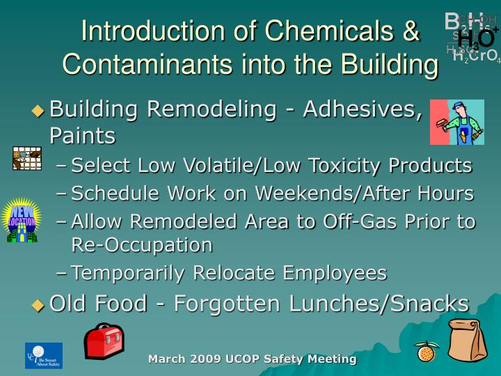 Introduction of Chemicals & Contaminants into the Building