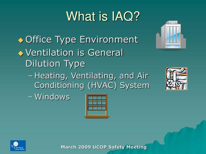 What is iaq