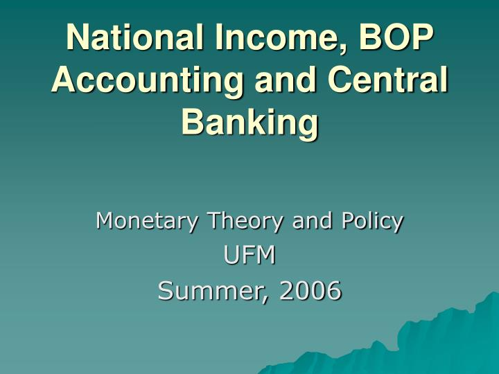 National income bop accounting and central banking