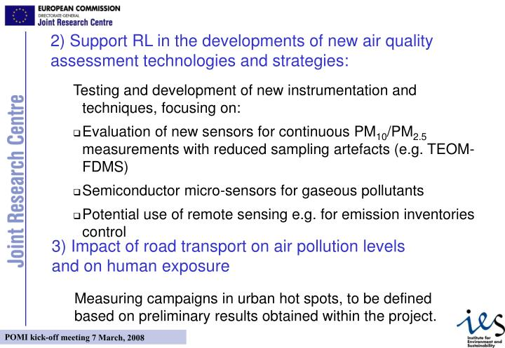 2) Support RL in the developments of new air quality assessment technologies and strategies:
