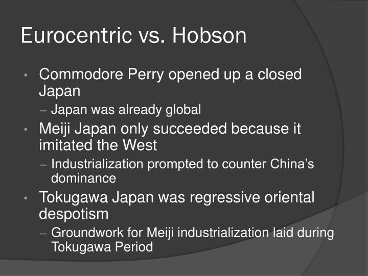Eurocentric vs. Hobson