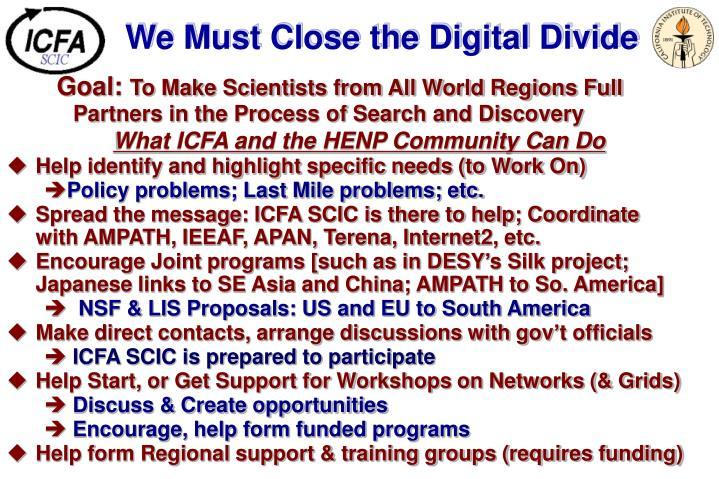 We Must Close the Digital Divide