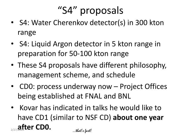 """S4"" proposals"