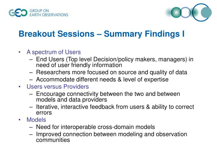 Breakout Sessions – Summary Findings I